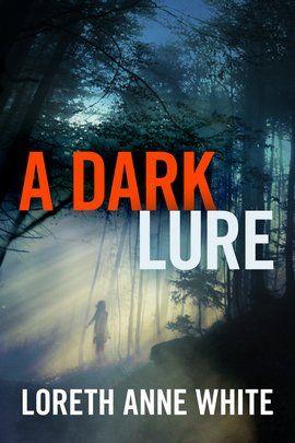 a dark lure by loreth anne white pdf downlaod a dark lure by loreth