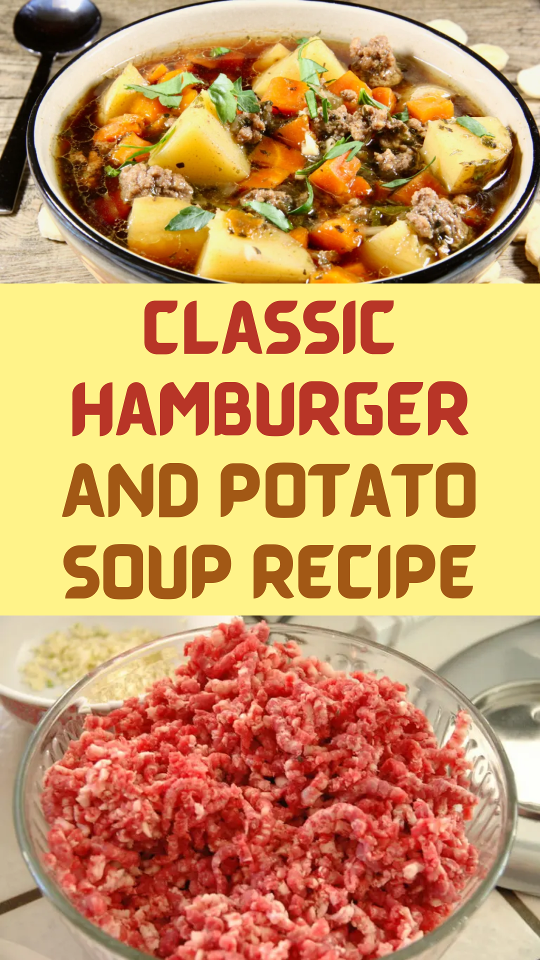 Classic Hamburger And Potato Soup Recipe