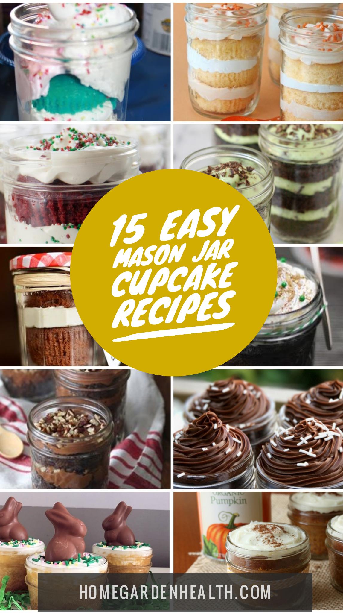 15 Easy Cake In A Jar Recipes Diy Mason Jar Cupcakes Mason Jar Desserts Mason Jar Cupcakes Mason Jar Meals