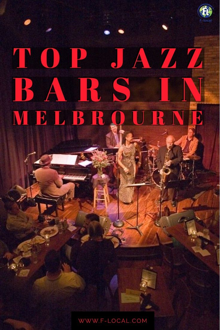 this post will definitely help you to discover some of the best Jazz Bars in Melbourne, so that whe