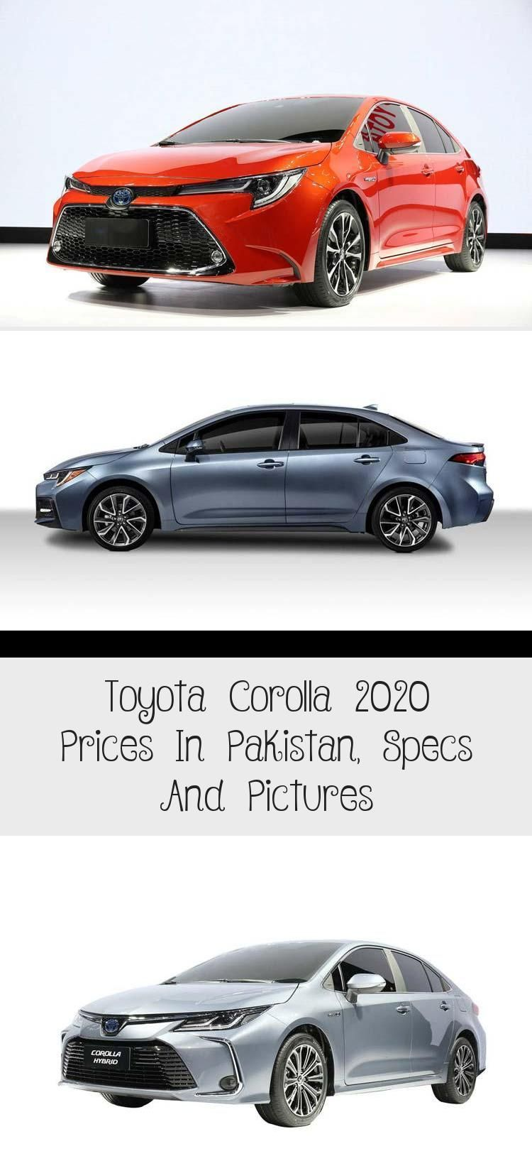 Toyota Corolla 2020 Prices In Pakistan Specs And Pictures In 2020 Toyota Corolla Toyota Corolla
