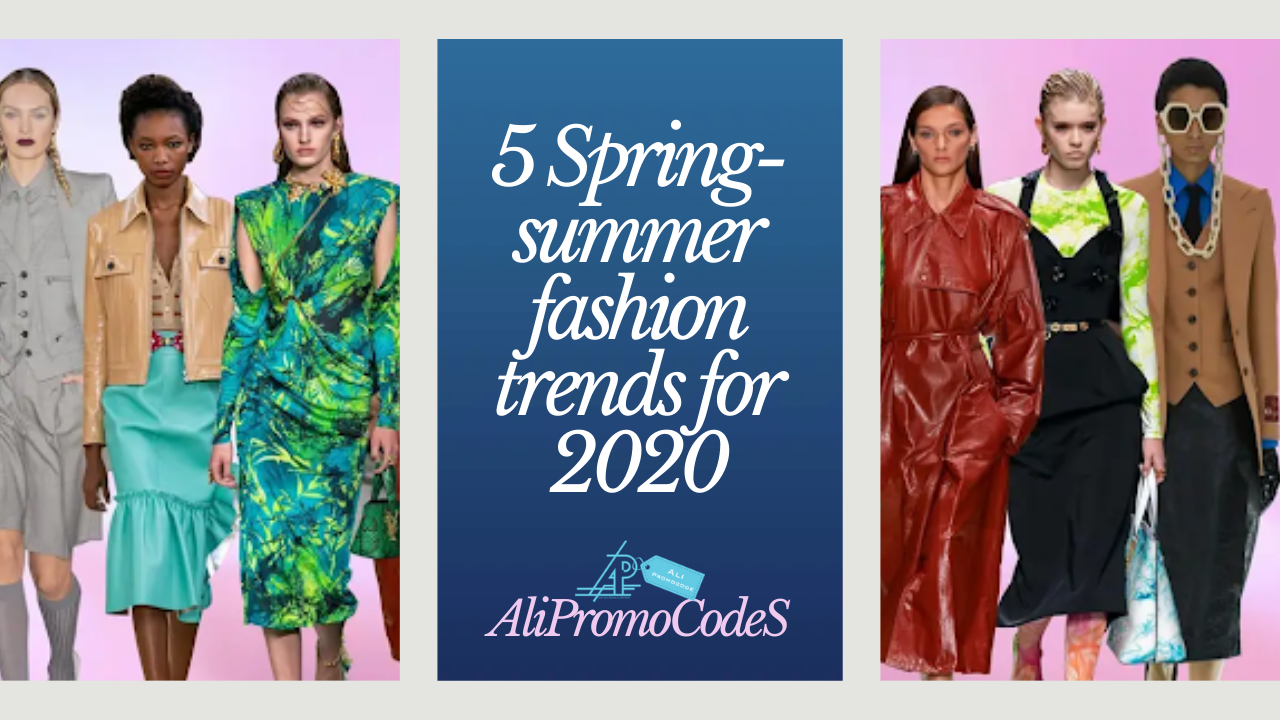 5 Spring-summer fashion trends for 5  Spring summer fashion