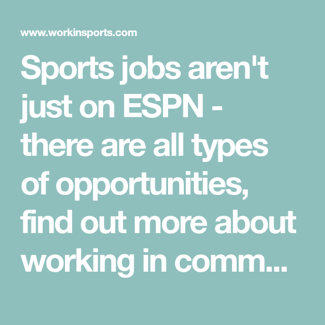 Sports Jobs Aren T Just On Espn There Are All Types Of Opportunities Find Out More About Working In Community Relations With A Professi Job Relatable Sports