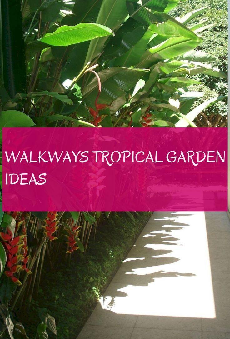 Walkways tropical garden ideas # gehwege tropische ...