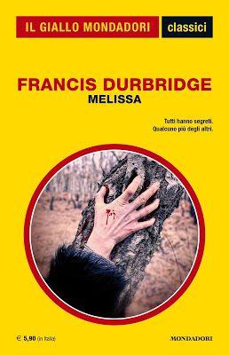 tutta la verità su  http://pupottina.blogspot.it/2015/12/melissa-di-francis-durbridge.html