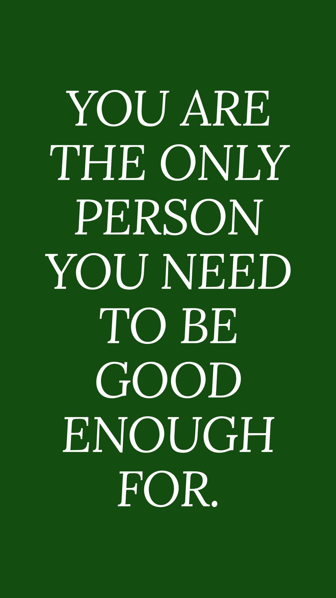 You Are Good Enough Quotes Sayings And Quotes Pinterest Quotes