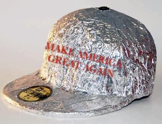 The tin foil hat club for making America great again. Trump supporters will  buy them up! d7ae9868c7a