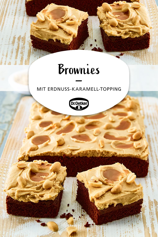 Brownies Mit Erdnuss Karamell Topping Rezept In 2019 Kuchen Schokoladen Kuchen Kuchen Rezepte Und Brownies