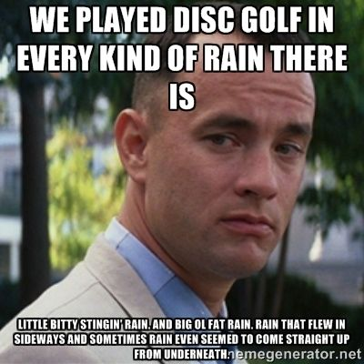 fdb589fcb6bf6ba5bd2c1a7294fa8954 13 things you've grown to undeniably hate if you're from oklahoma,Funny Disc Golf Memes