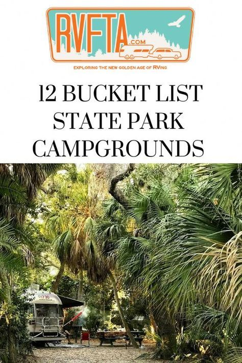 12 Bucket List State Park Campgrounds in the USA