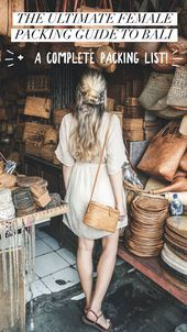 The Ultimate Female Guide to Packing For Bali + Complete Packing List - #Bali #Complete #Female #Guide #List #Packing #Ultimate #ultimatepackinglist