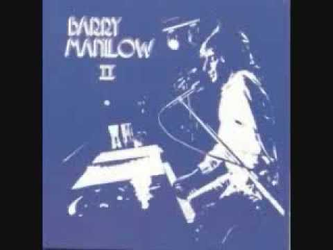 Barry Manilow - Mandy (1974). I think my mother got tired of listening to me…
