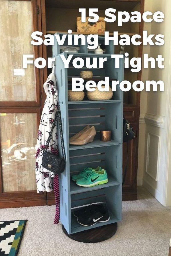 15 Space Saving Hacks For Your Tight Bedroom Space Saving Hacks Space Saving Small Bedroom Organization