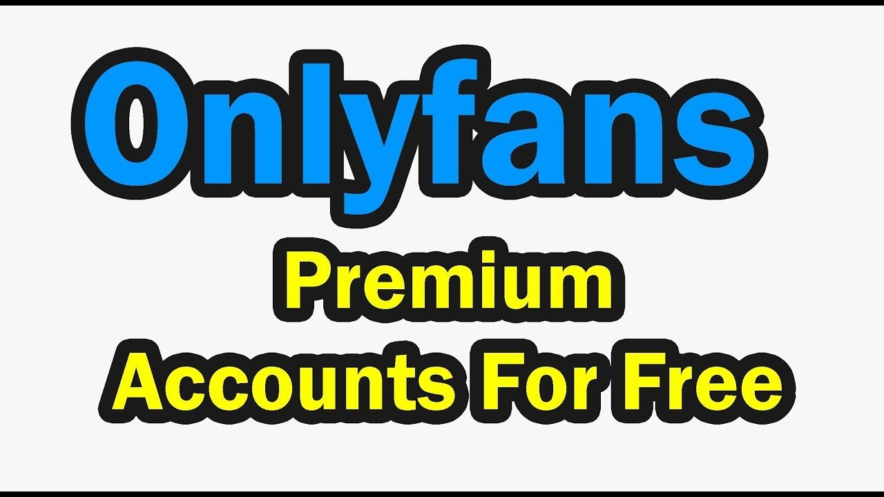 Onlyfans Hack Onlyfans Bypass Payment Onlyfans Free Premium Account Accounting Free Free Subscriptions