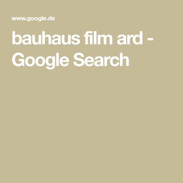 Bauhaus Film Ard