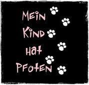 my child has paws, Tessa e.V.,  – Sprüche – #child #paws #Sprüche #Tessa #Spielzeug spruch