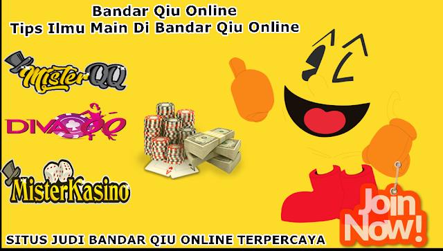 Bandar Qiu Online Tips Ilmu Main Di Bandar Qiu Online | Orang