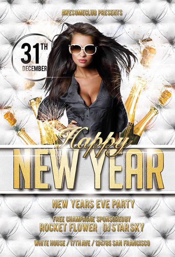 fill up your party with any of the best free new year flyer templates to welcome a new way of life the end of the year will be wonderful for you