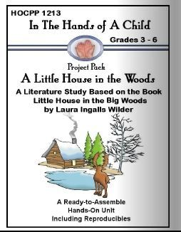 Free Little House In The Big Woods Lapbook Project Pack 90 Pages