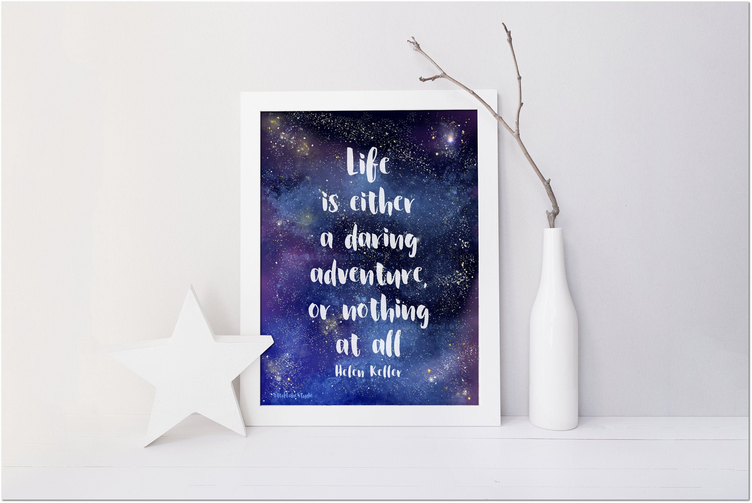 Life Is Daring Adventure Or Nothing At All Printable Helen