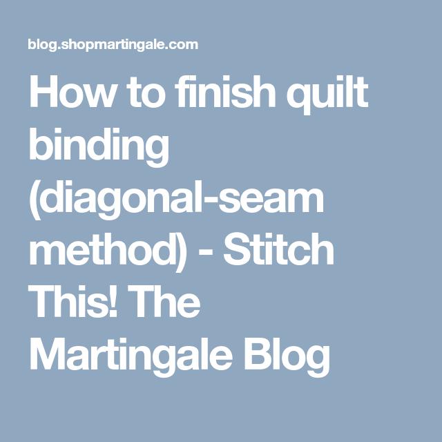 How To Finish Quilt Binding (diagonal-seam Method