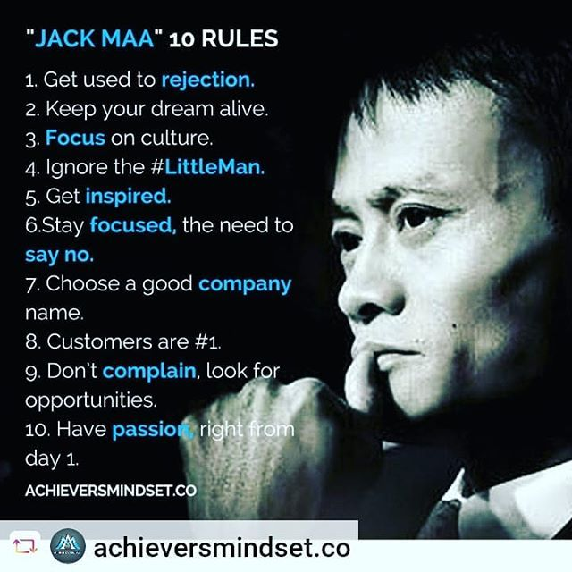 Inspirational Quotes About Positive: @achieversmindset.co Jack Mas Top 10 Rules For Success. Ma