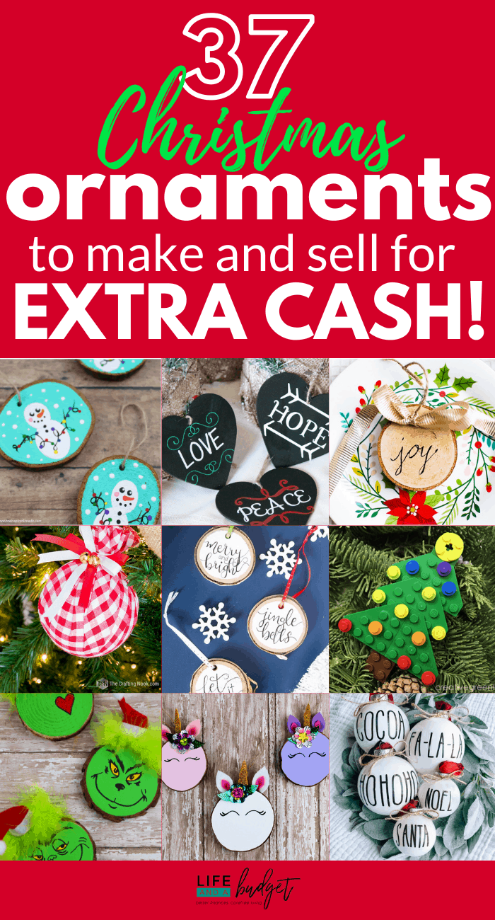 30 Christmas Ornaments To Make And Sell Life And A Budget Christmas Ornaments To Make Diy Christmas Ornaments Easy Christmas Crafts To Sell