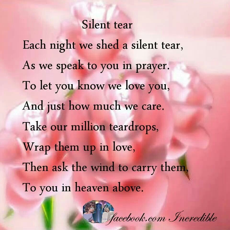 Missing My Mom In Heaven Quotes Silent Tear  In Loving Memory My Baby Boy Kyle♥  Pinterest