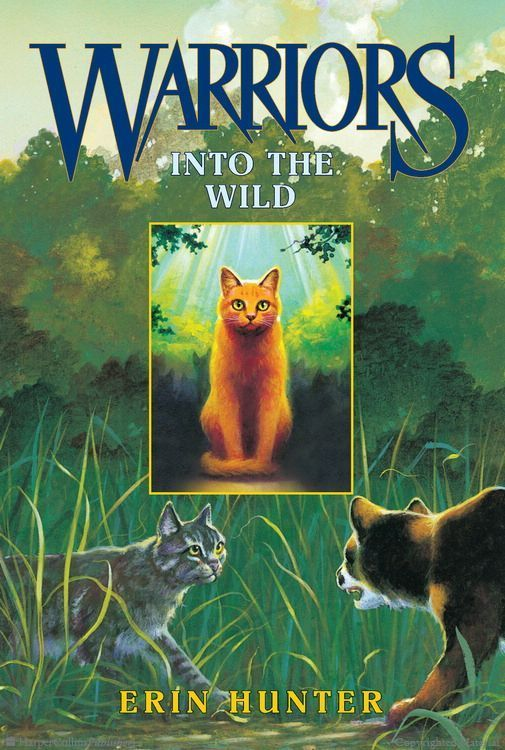 Warriors 1 Into The Wild By Erin Hunter This Is My Favorite Book