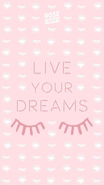 Fond D écran Rose Carpet Live Your Dreams Iphone6 En 2019