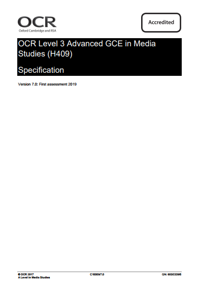 OCR Media Studies A-Level (H409) Specification. Exam June