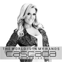 cascada-the world is in my hands(ryan thistlebeck vs manila remix)