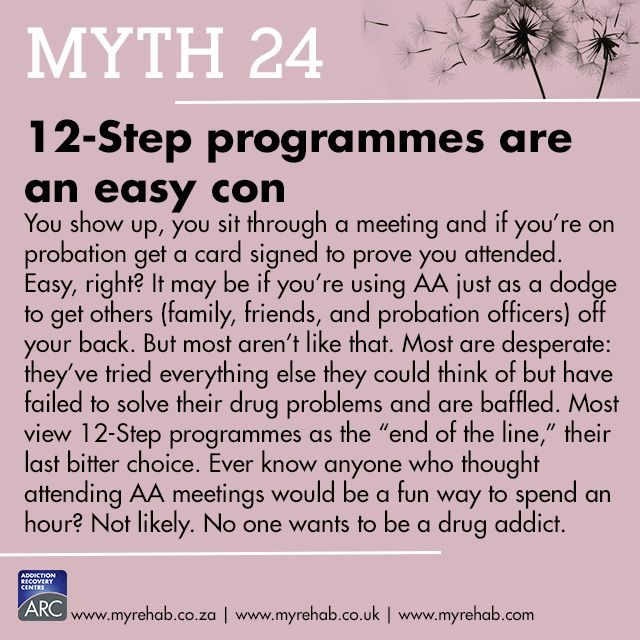 Myth 24 12-Step programmes are an easy con. visit our website to learn more about us www.myrehab.co.za