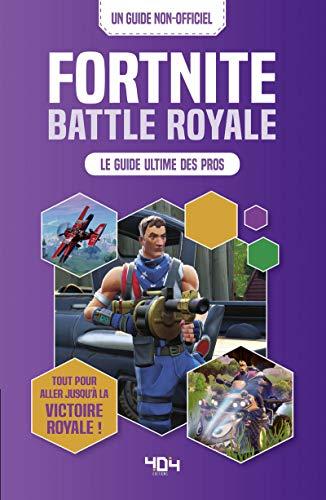 Nouveau Livre Pour Ados Battle Royale Le Guide Ultime Des