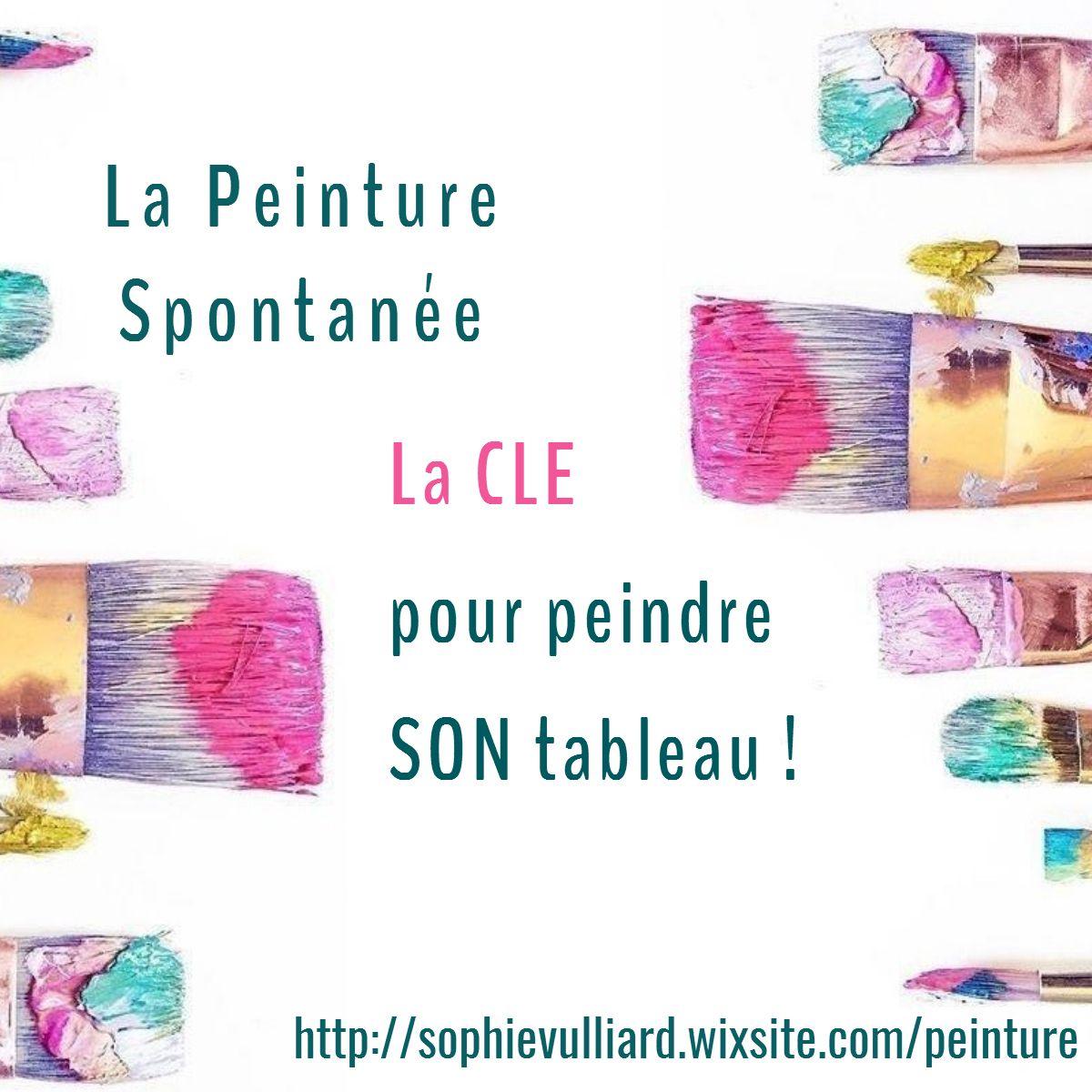 Article Peinture Spontanee Creer Son Tableau Peindre Un Tableau