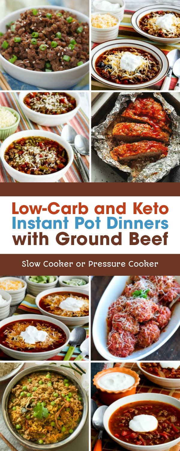 Low Carb And Keto Instant Pot Dinners With Ground Beef Slow Cooker Or Pressure Cooker In 2020 Low Carb Instant Pot Recipes Slow Cooker Ground Beef Dinner With Ground Beef
