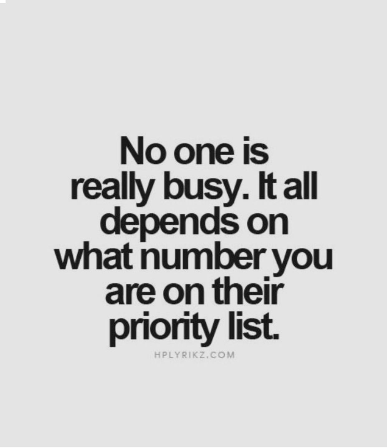 Pin By Amanda On Quotes Priorities Quotes Advice Quotes Inspirational Quotes Motivation