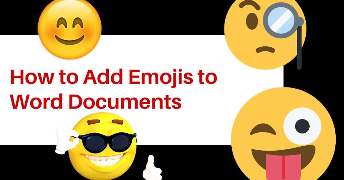 How To Add Emojis To Word Documents
