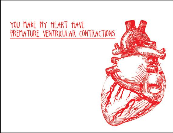 You give me premature ventricular contractions You make my – No Strings Attached Valentines Card