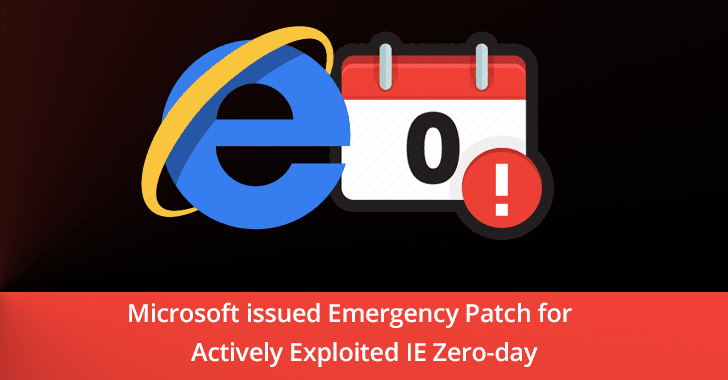 Microsoft Emergency Patch Ie Zero Day Vulnerability Let Hackers Execute Arbitrary Code Remotely In Windows Pc Vulnerability Zero Days Coding