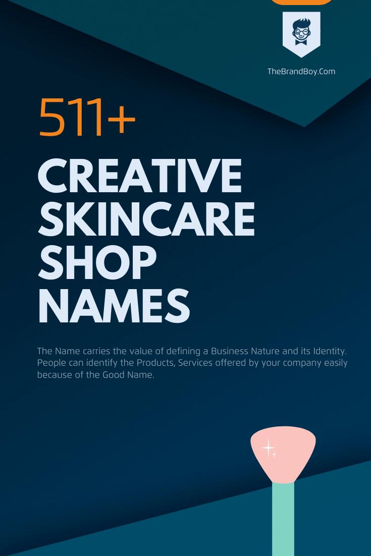 597 Creative Skincare Business Name Ideas Video Infographic Catchy Business Name Ideas Skin Care Shop Name Ideas
