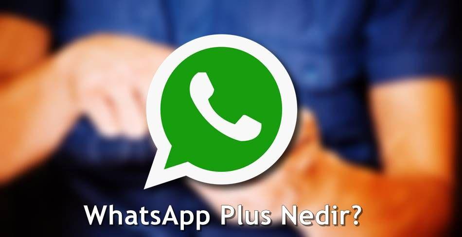Whatsapp Plus Nedir Whatsapp Plus Son Surumunu Indirmek Icin Ne Yapmaliyim Whatsapp Plus Ozellikleri Ve Son Surumu Populer Bilgi Teknoloji Haberleri