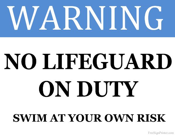 bff95aed773c Printable No Lifeguard on Duty Sign
