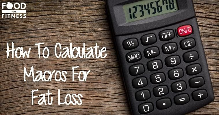 What are macros and how do you calculate macros for fat loss and - calorie and fat calculator