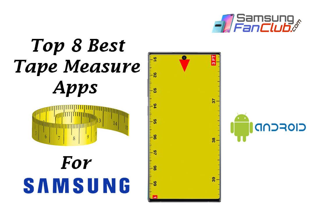 Top 8 Best Tape Measure Android Apps for Samsung Phones