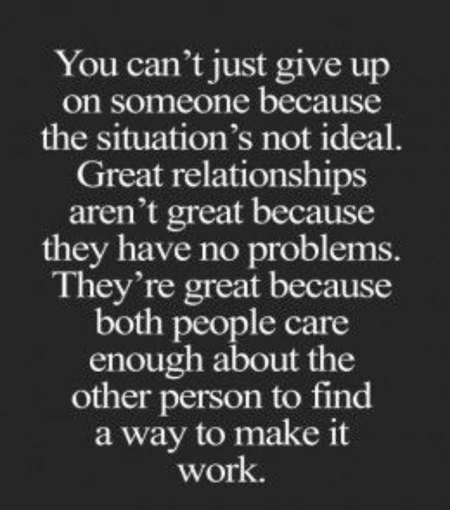 I Am Not Giving Up On What I Know We Have I Have To Fight To Get The Opportunity And If Love Quotes For Her Relationship Quotes Distance Relationship Quotes
