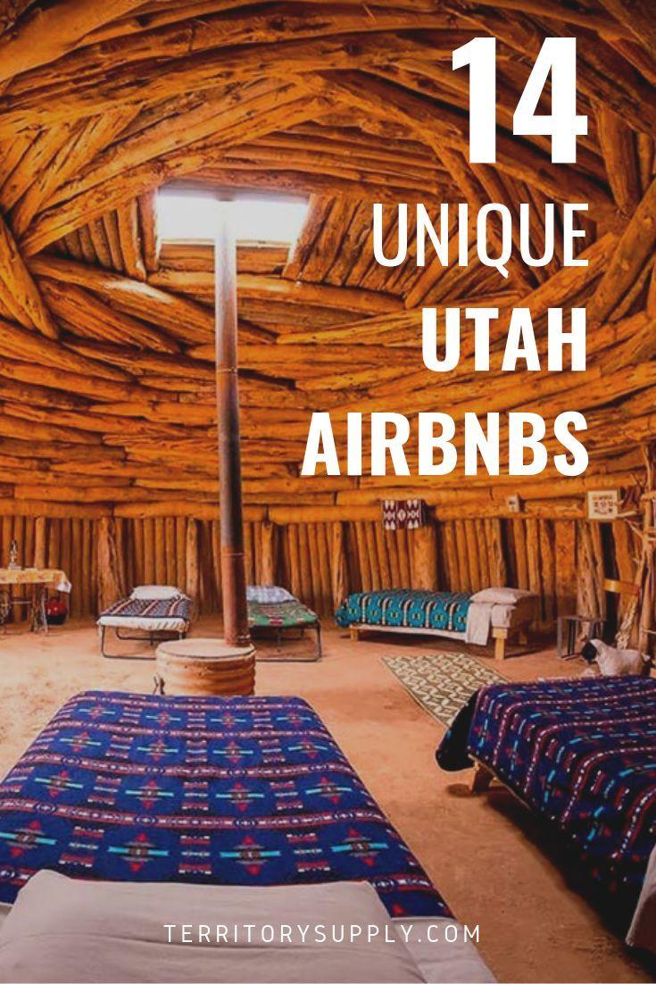 14 Best & Most Unique Utah Airbnb Rentals Utah vacation