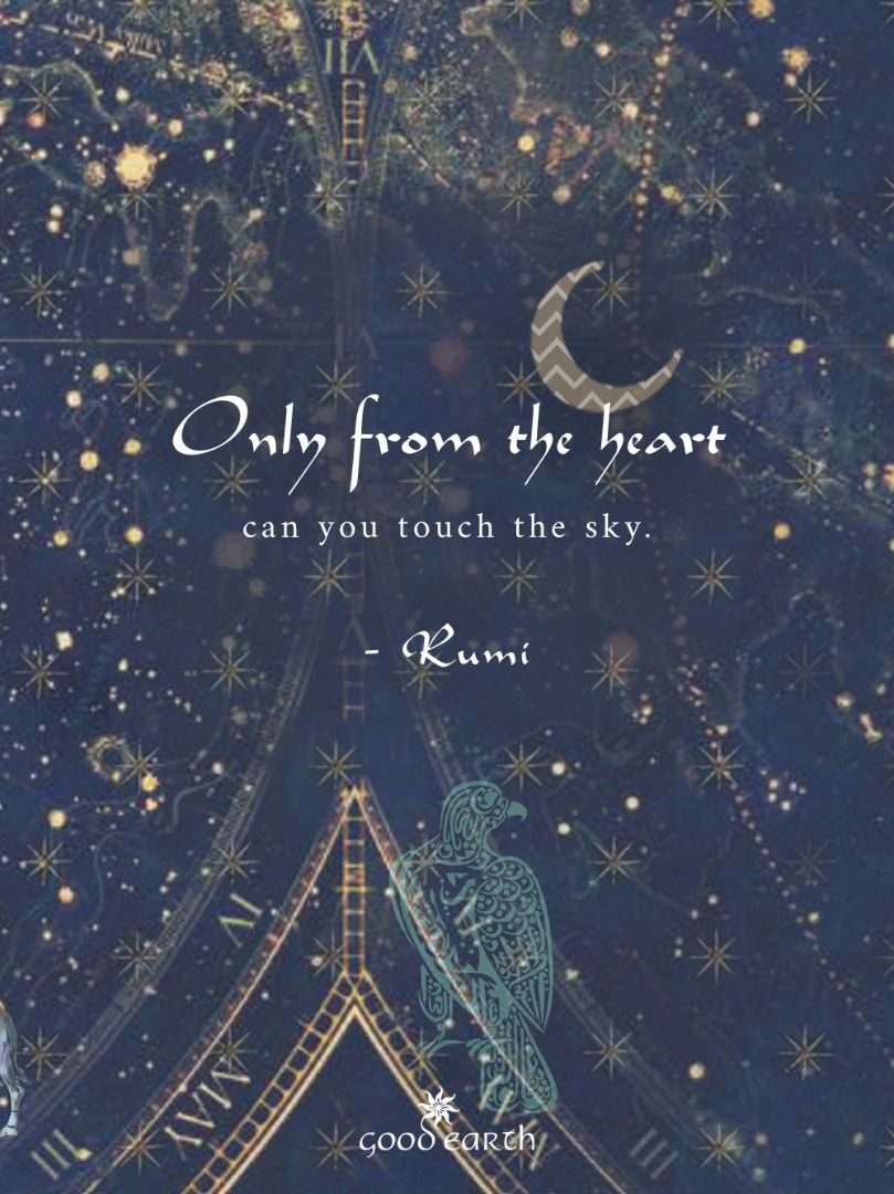 Only From The Heart Can You Touch The Sky Rumi Eid Eidmubarak