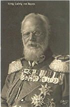 König Ludwig III von Bayern *07.01.1845 - + 18.09.1921