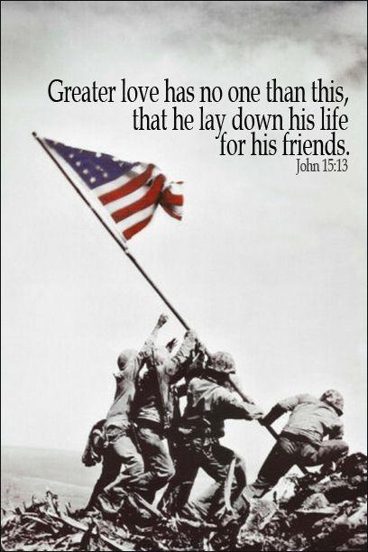 John 15 13 Memorial Day God Bless America Military
